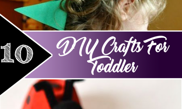 10 DIY Crafts for Toddlers