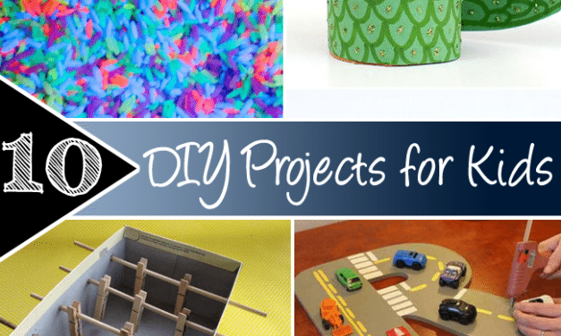 10 DIY Projects for Kids