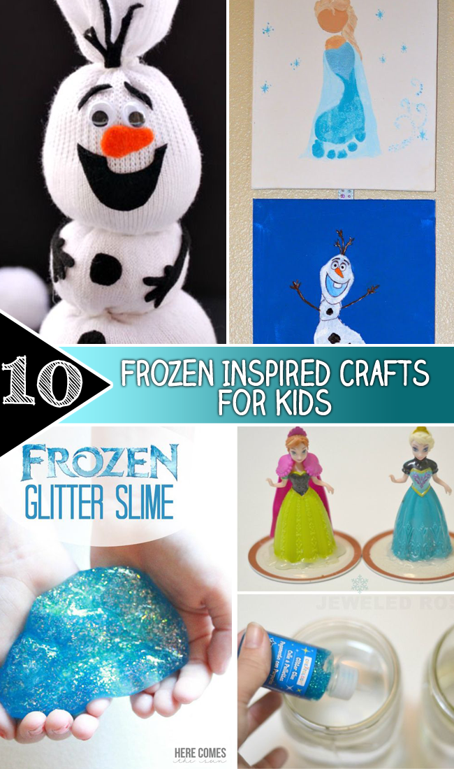 10 Frozen Inspired crafts for Kids copy