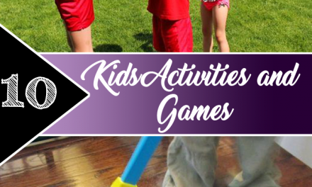 10 Kids Activities and Games