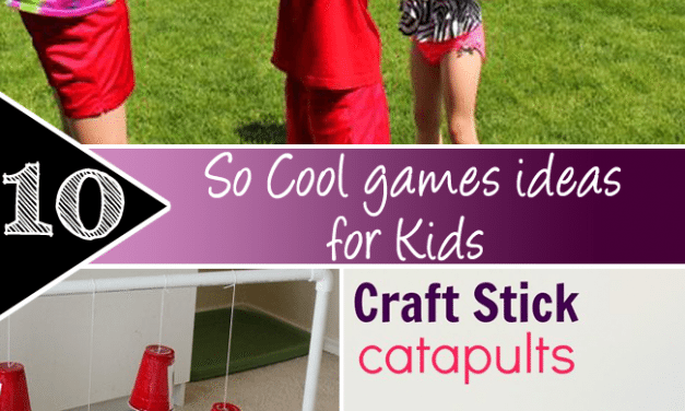 10 So Cool games ideas for Kids