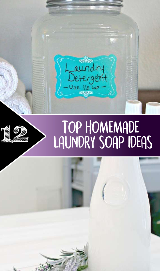 TOP 12 HOMEMADE LAUNDRY SOAP IDEAS